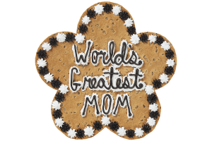 World's Greatest Mom Cookie Cake