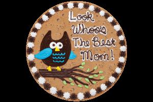 Look Whoo's The Best Mom Cookie Cake